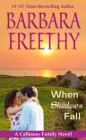 When Shadows Fall (Callaways #7) - Barbara Freethy