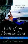 Fall of the Phantom Lord: Climbing and the Face of Fear - Andrew Todhunter (Editor)