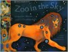 Zoo In The Sky: A Book of Animal Constellations - Jacqueline Mitton, Christina Balit