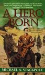 A Hero Born - Michael A. Stackpole