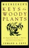 Muenscher's Keys to Woody Plants - Edward A. Cope