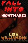 Fall Into Nightmares (Chaos Wars Book 1) - Lisa Williamson