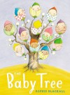 The Baby Tree - Sophie Blackall