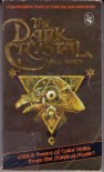 The Dark Crystal - A.C.H. Smith