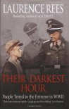 Their Darkest Hour - Laurence Rees