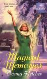 Magical Memories - Donna Fletcher