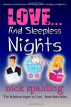 Love... And Sleepless Nights - Nick Spalding