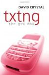 Txtng: The Gr8 Db8 - David Crystal