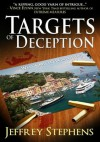 Targets of Deception - Jeffrey S. Stephens