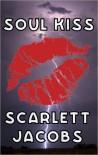 Soul Kiss - Scarlett Jacobs, Neil Plakcy
