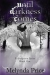 Until Darkness Comes  - Melynda Price