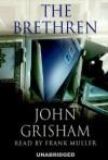The Brethren   (Audiocd) - John Grisham, Frank Muller