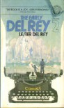 The Early Del Rey, Volume 2 - Lester del Rey