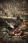 Morbid Anatomy: Herbert West - Reanimator - Tim Curran, H.P. Lovecraft