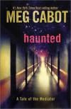 Haunted  - Meg Cabot