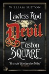 Lawless & The Devil of Euston Square (A Victorian Mystery) - William Sutton
