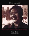 Quiet Strength: The Faith, the Hope, and the Heart of a Woman Who Changed a Nation - Rosa Parks;Gregory J. Reed