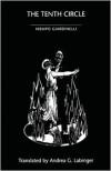 The Tenth Circle - Mempo Giardinelli, Andrea Labinger