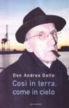 Così in terra, come in cielo - Andrea Gallo