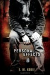 Personal Effects - E.M. Kokie