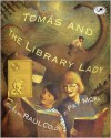 Tomas And The Library Lady (Turtleback School & Library Binding Edition) - Pat Mora,  Raul Colon (Illustrator)