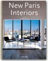 New Paris Interiors: Nouveaux interieurs parisiens - Ian Phillips
