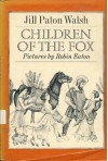 Children of the Fox - Jill Paton Walsh;Robin Eaton