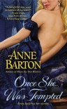 Once She Was Tempted - Anne  Barton