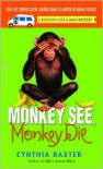 Monkey See, Monkey Die (Reigning Cats and Dogs Series #7) -