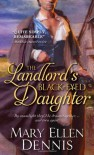 The Landlord's Black-Eyed Daughter - Mary Ellen Dennis