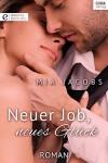 Neuer Job, neues Glück - Mia Jacobs