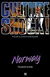 Culture Shock! Norway - Elizabeth Su-Dale