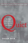 Quiet: The Power of Introverts in a World That Can't Stop Talking By Susan Cain - -Author-