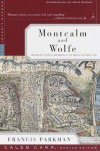 Montcalm and Wolfe: The Riveting Story of the Heroes of the French & Indian War (Modern Library) - Francis Parkman