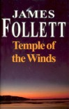 Temple of the Winds - James Follett