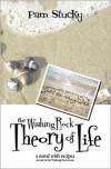 The Wishing Rock Theory of Life: a novel with recipes (Wishing Rock, #2) - Pam Stucky