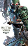 Path of the Warrior - Gav Thorpe