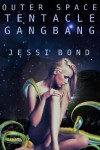 Outer Space Tentacle Gangbang (Alien/M/F Group Sex) - Jessi Bond