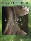 Enemy Mine - Kay Hooper