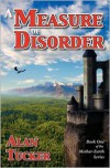 A Measure of Disorder - Alan  Tucker