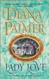 Lady Love (MIRA Books) - Diana Palmer
