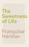 The Sweetness of Life - Françoise Héritier