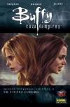 Buffy cazavampiros 2: No tienes futuro (Buffy la octava temporada, Colección Made in Hell #78) - Joss Whedon, Brian K. Vaughan, Georges Jeanty