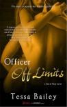 Officer off Limits - Tessa Bailey