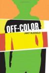Off-Color - Janet McDonald