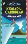Kidnap in the Caribbean - Lauren St. John