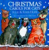 Christmas Carols for Cats - Julie Hope