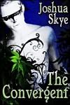 The Convergent - Joshua Skye