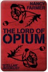 The Lord of Opium (Matteo Alacran #2) - Nancy Farmer