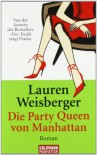 Die Party Queen - Lauren Weisberger